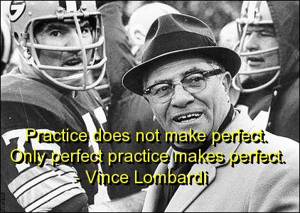 vince lombardi, quotes, sayings, deep, practice, perfect, wise | Inspirational pictures