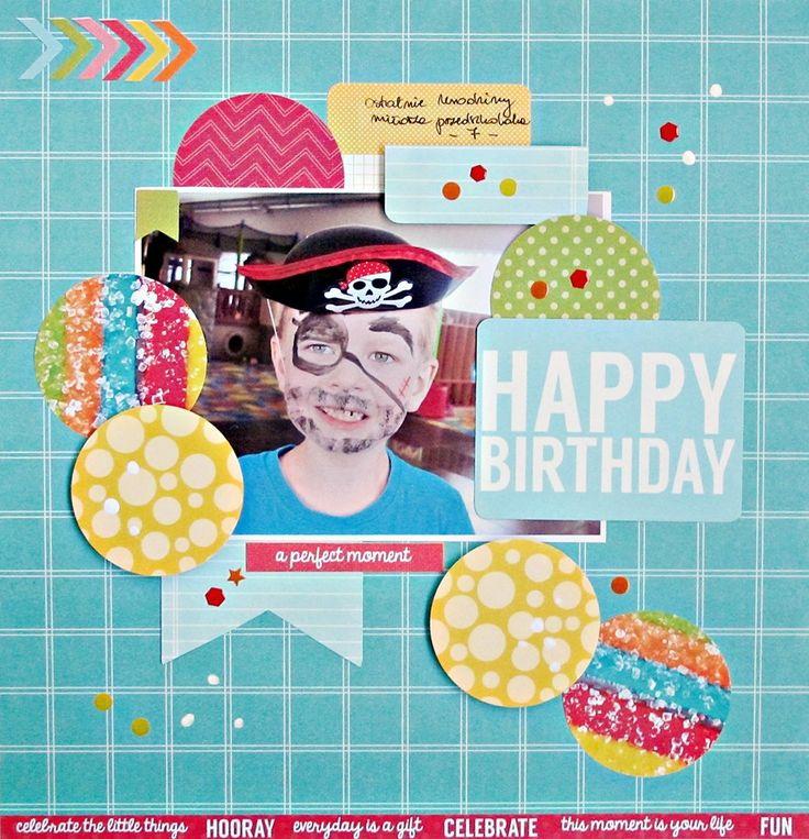 'Happy Birthday' layout Anna Zaprzelska Design Team Member Kaisercraft New POP Collection 1  - Wendy Schultz ~ Scrapbook Pages 1.