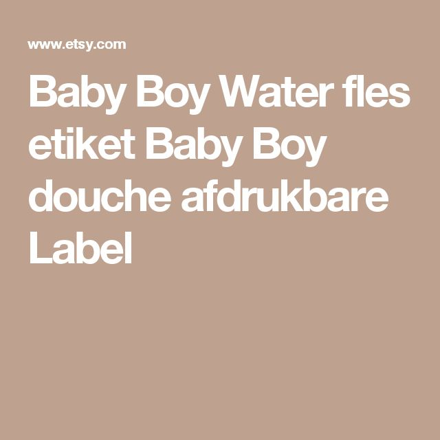 Baby Boy Water fles etiket  Baby Boy douche afdrukbare Label