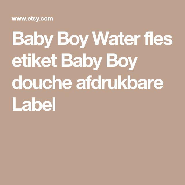 Baby Boy Water fles etiket  Baby Boy douche afdrukbare Label