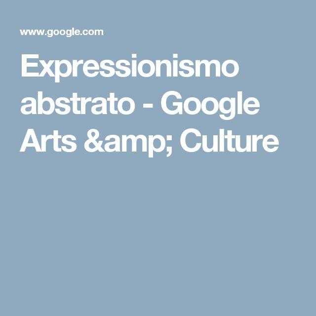 Expressionismo abstrato - Google Arts & Culture