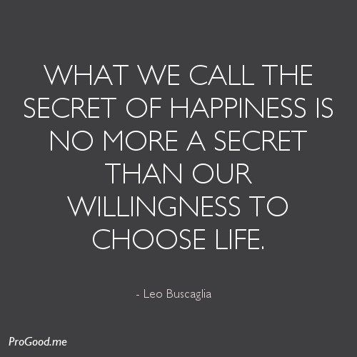 Our Happy Life Quotes: 19 Best Images About Leo Buscaglia Quotes On Pinterest
