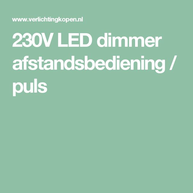 230v led dimmer afstandsbediening puls