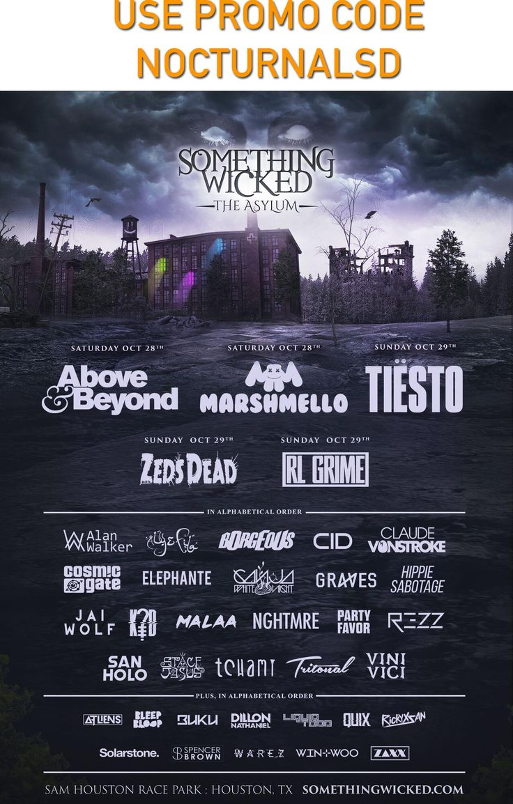 """Something Wicked 2017 Tickets Discount Promo Code Halloween Houston    Head down to the biggest and best halloween event in Texas this year ! TheSomething Wicked 2017 Tickets Discount Promo Code Halloween Houston Music Festival is the top destination for halloween parties. If you are looking for tickets, wrist bands, passes, vip tickets, general admission, two day pass, one day pass, one day ticket, two day ticket, payment plan. Don't miss the lineup    USE PROMO CODE """"NOCTURNALSD""""…"""
