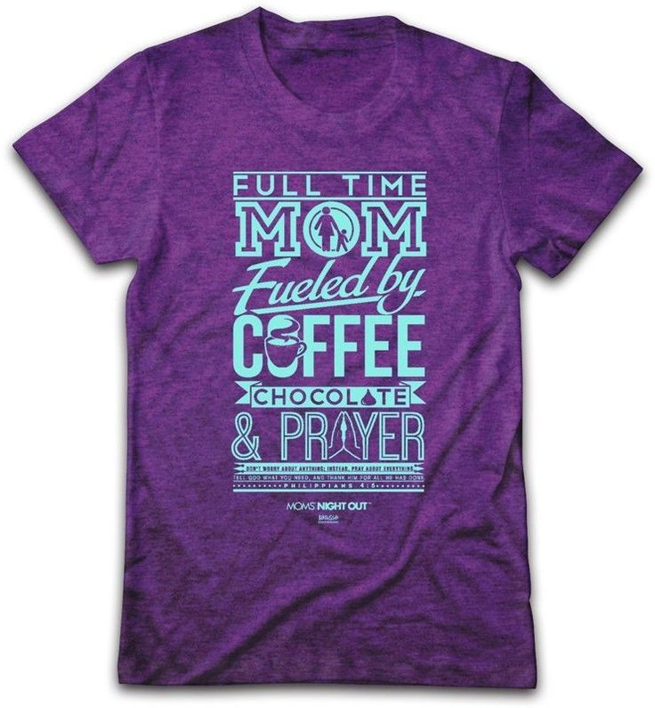 Full Time Mom - Mom's Night Out Tee. I so want this shirt!!!
