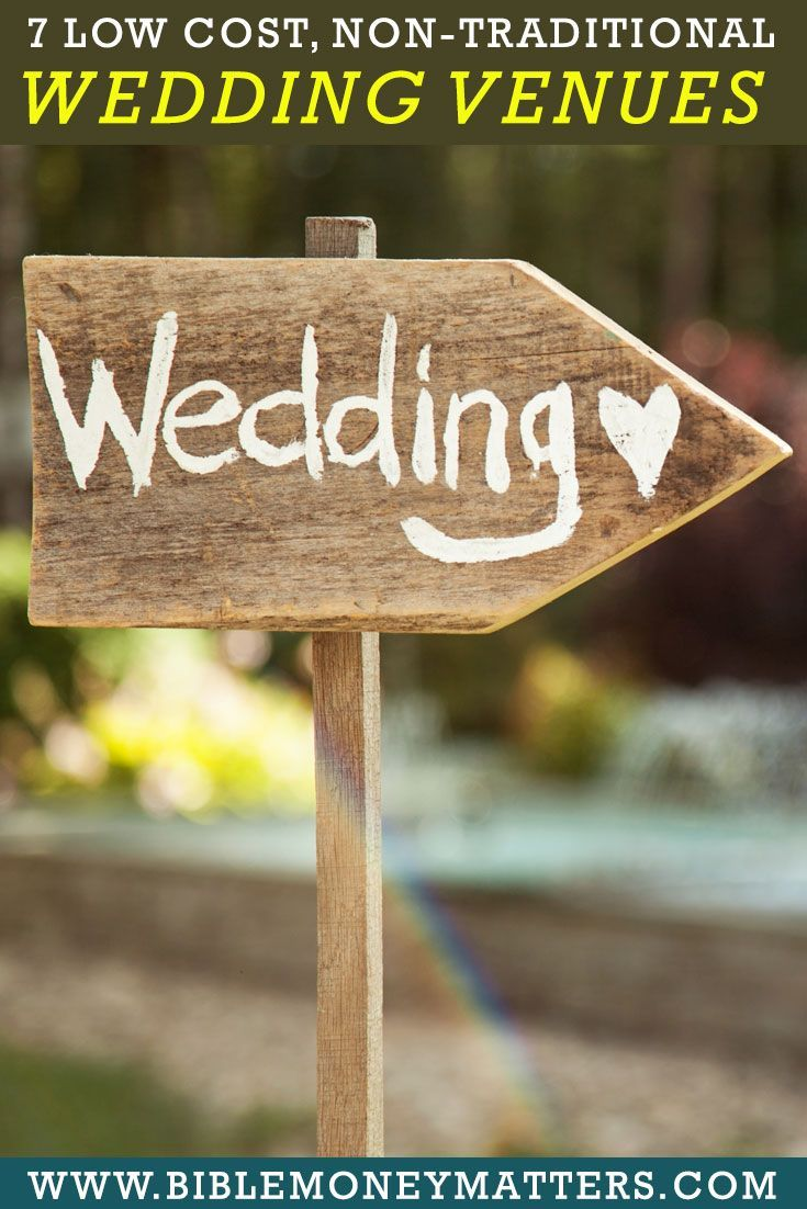 7 Low Cost Non Traditional Wedding Venues Nontraditional Wedding Frugal Wedding Simple Wedding Venues