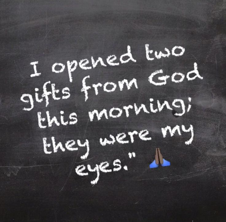 Image result for 2 gifts I open each morning my eyes