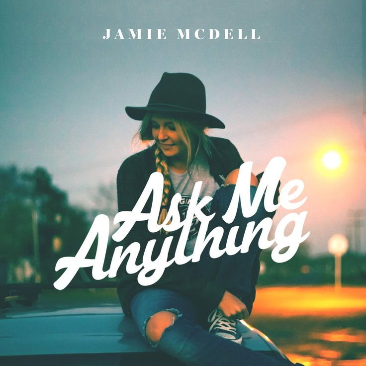 """Jamie McDell """"Ask Me Anything"""""""