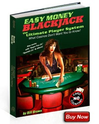 Easy Money Blackjack System – A unique blackjack strategy that requires minimal concentration and no card counting!