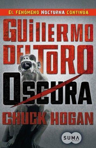 Oscura - Guillermo del Toro, Chuck Hogan