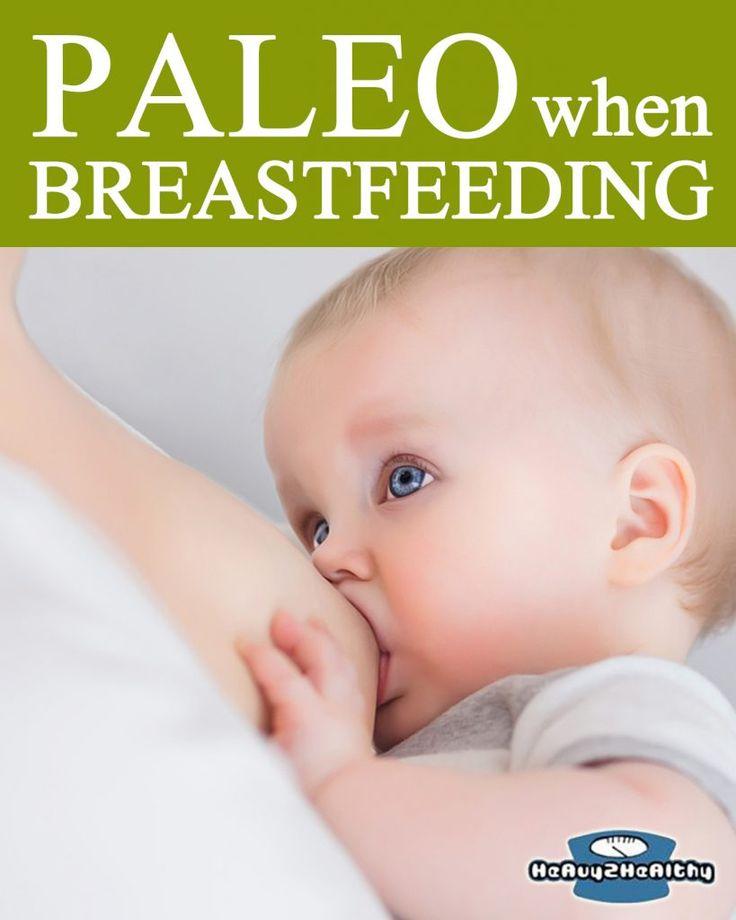 Paleo Pregnancy - Paleo When Breastfeeding.