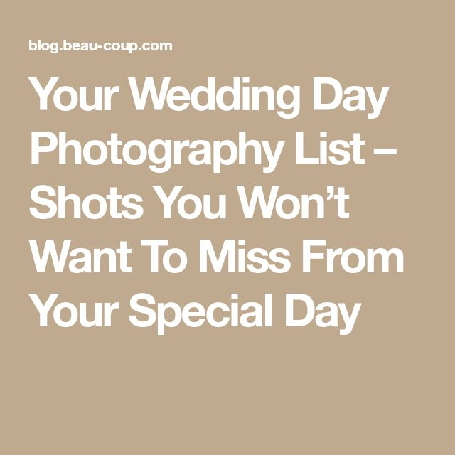 The  Best Wedding Photography Shot List Ideas On