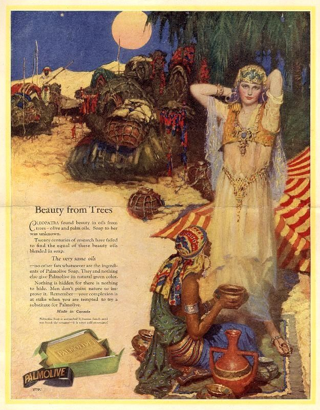 """whisters:   Vintage Egyptian Revival Ad For Palmolive Soap. """"Cleopatra Found Beauty In Oils From Trees -""""."""