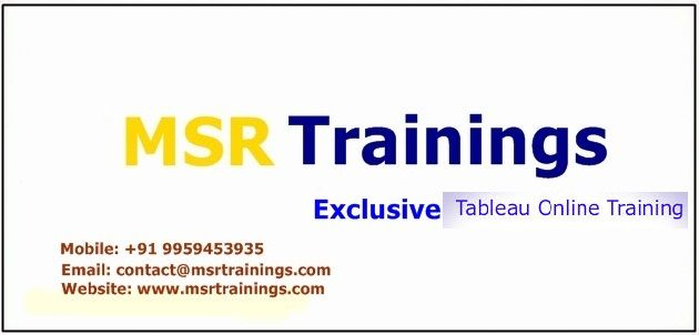 MSR Trainings: is a brand and providing quality Tableau Online Training with experiance faculty with online support for students and employees in world wide.  MSR Trainings providing Best Tableau Online Training in Hyderabad,India, USA, UK, Australia, New Zealand, UAE, Saudi Arabia,Pakistan, Singapore, Kuwait. for more details please go through the website.  About Course Details: http://www.msrtrainings.com/tableau-online-training