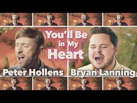 Tarzan - You'll be in My Heart - Bryan Lanning and Peter Hollens - YouTube