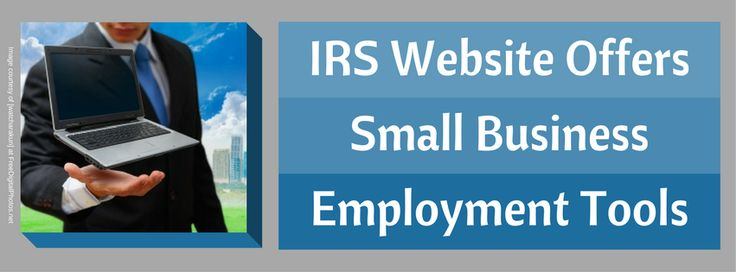 Do you have trouble understanding and complying with the complex IRS payroll regulations for your small business? The IRS website offers tax resources for small businesses with products ranging from printable calendars, online calculators, a series of educational webinars and step-by-step guides. An article published on the CPA Practice Advisor website, helps inform entrepreneurs about the tools available to assist them with employment taxes.
