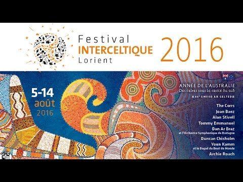 46e Festival Interceltique de Lorient - du 5 au 14 août 2016 Année de l'Australie - Des Celtes sous la croix du Sud.
