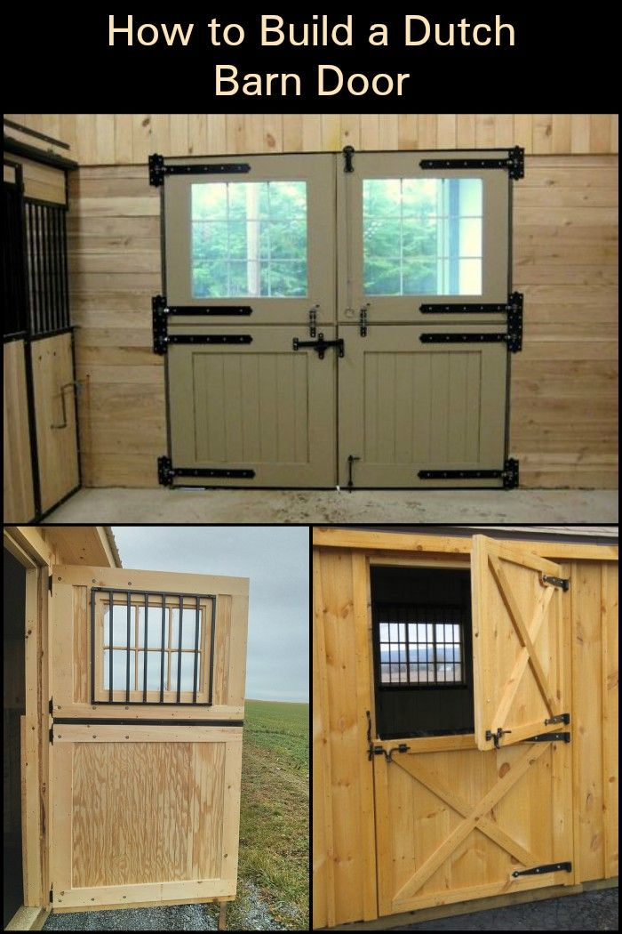 Build Your Own Dutch Barn Door With Images Horse Barn Doors