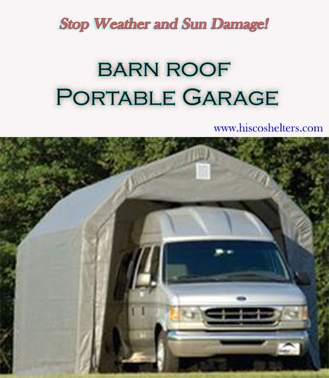 Cover It All Weather Shelters : Best images about barn roof portable garage on