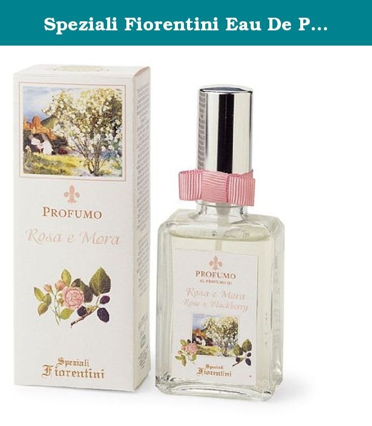 Speziali Fiorentini Eau De Parfum Spray, Rose and Blackberry, 1.7 Ounce. Amid the rows of trees and ancient statues of an abandoned garden a small and insignificant blackberry flower found itself beside a flaming red rose. How beautiful you are. Murmured the shy blackberry. I'd like to be like you, so sunny. The rose, offering a ray of sunlight to the little flower, answered: when my fragrance finishes between the pages of an abandoned diary, when my color fades giving up its life to the...
