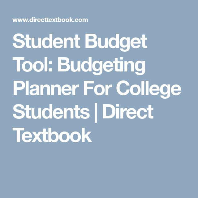 Student Budget Tool: Budgeting Planner For College Students | Direct Textbook