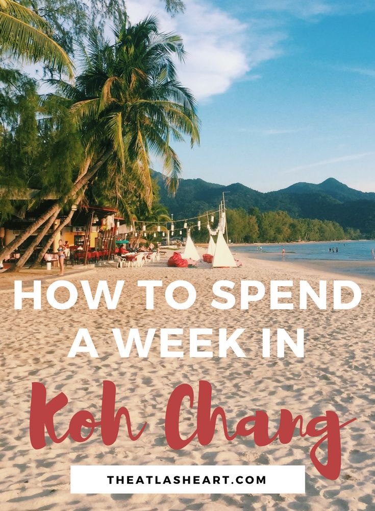 How to Spend a Week in Koh Chang, Thailand - Asia Travel