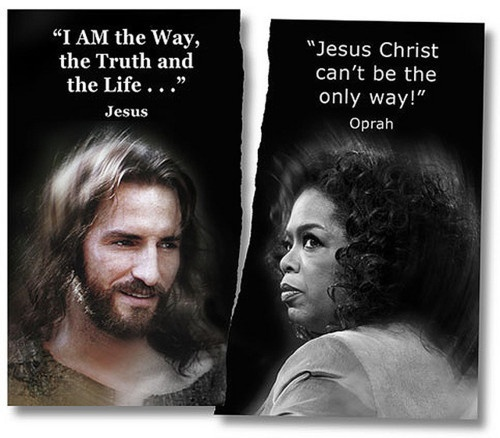 """Make NO mistake about it. John 14:6 - Jesus said, """"I am the way, and the truth, and the life. NO ONE comes to the Father except through me."""""""