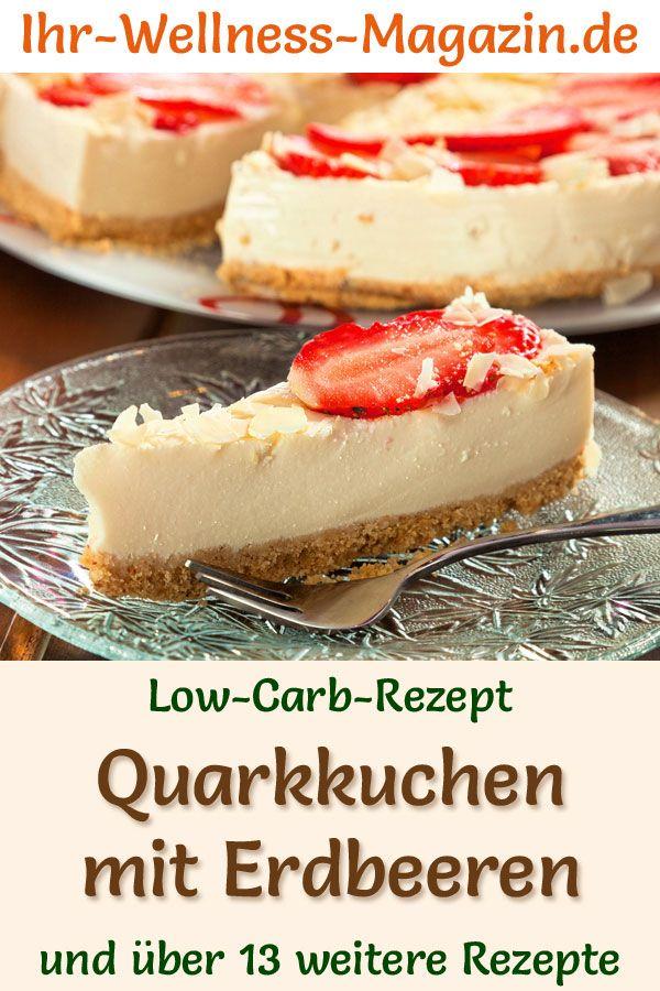 Low Carb Quarkkuchen Mit Erdbeeren Kasekuchen Rezept Ohne Zucker Rezepte Low Carb Rezepte Quarkkuchen