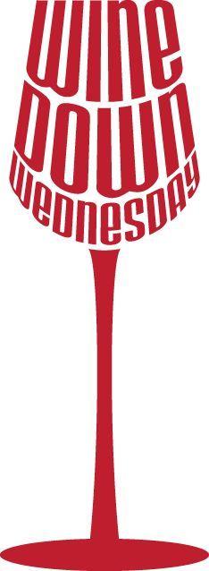 Wine Down Wednesday! {wineglasswriter.com/}