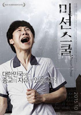 Mission School merupakan film korea yang diadaptasi dari pengalaman sutradara film Kang Ui Suk sebagai siswa SMA. Film ini mulai tayang pada 15 Oktober 2015.