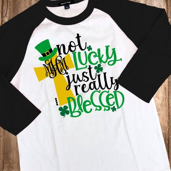 534eaf31fd4 Monogrammed Not Lucky Blessed Raglan T-Shirt