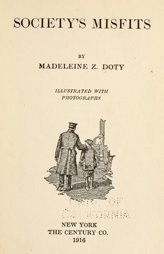 Cover of: Society's misfits ... by Madeleine Zabriskie Doty