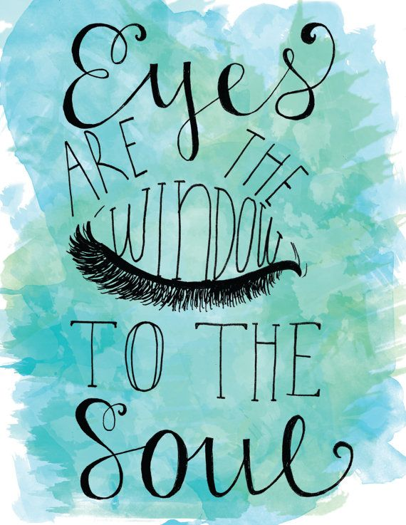 Eyes Are The Window To The Soul Hand Letter Watercolor Ink Quote Illustration Word Blue Green Turquoise #HandLetter #Quote