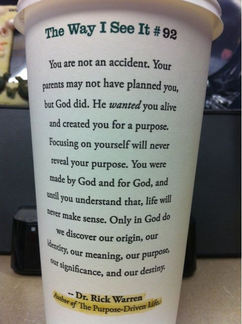 The power of a simple message in the simplest of places can have a powerful impact. Here's an example!    www.jcluforever.comRemember This, God, Cups Of Coffe, Coffe Cups, Coffee Cups, Well Said, Truths, Starbucks Cups, Rick Warren Quotes