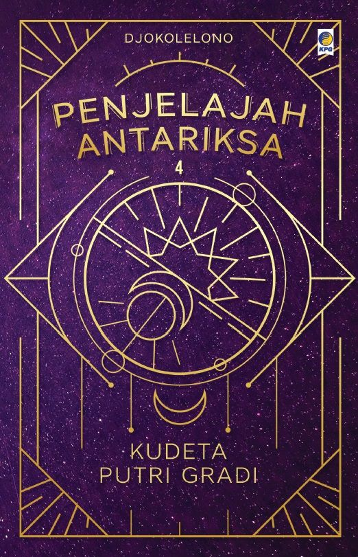 Penjelajah Antariksa 4: Kudeta Putri Gradi by Djokolelono. Published on 30 November 2015.