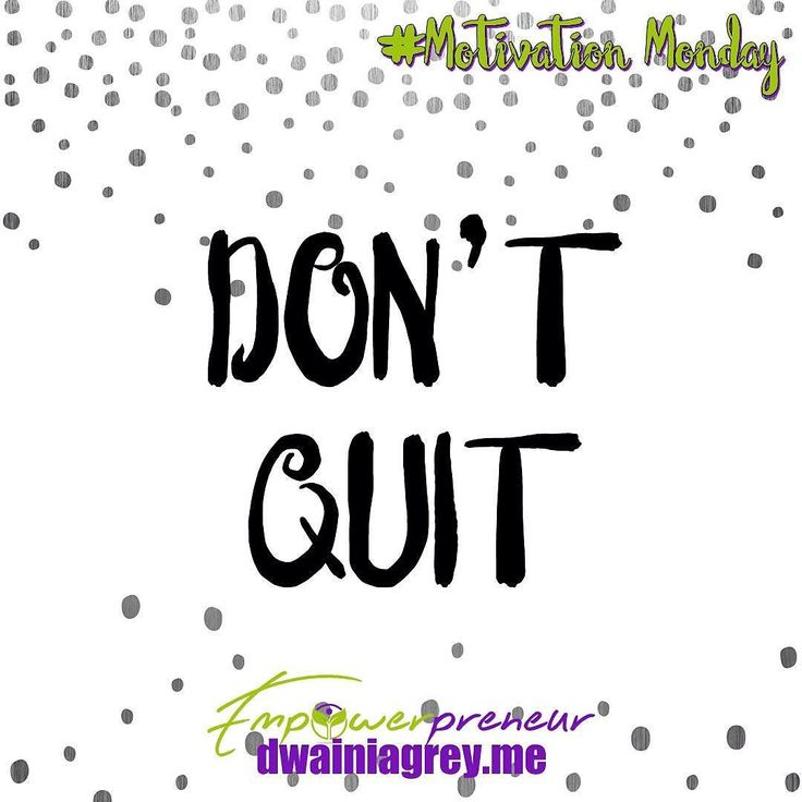 Whatever happens don't quit. Focus on your goals and take inspired action everyday. #dontquit #motivation #mondaymotivation #motivationmonday #affirmation
