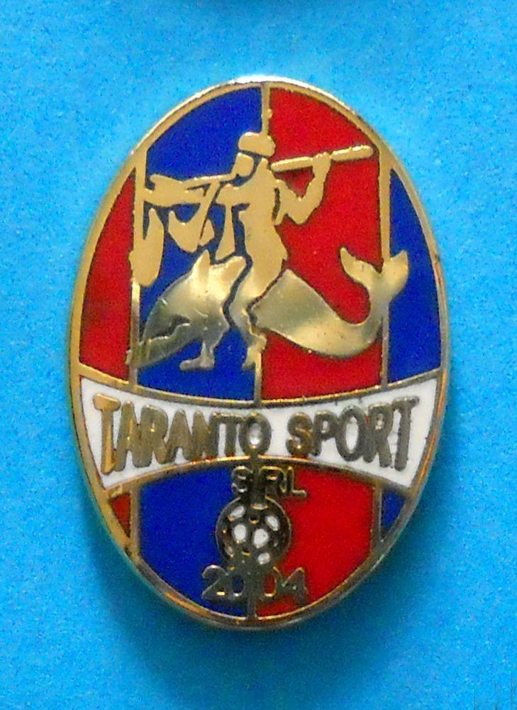 BELLISSIMO DISTINTIVO PIN - TARANTO SPORT CALCIO SRL - cod. 102