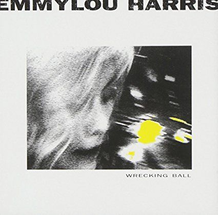 Emmylou Harris – Wrecking Ball As has happened with so many other remarkable artists, the Daniel Lanois factor resulted in a stunner of an album when he worked with Emmylou Harris to create t…