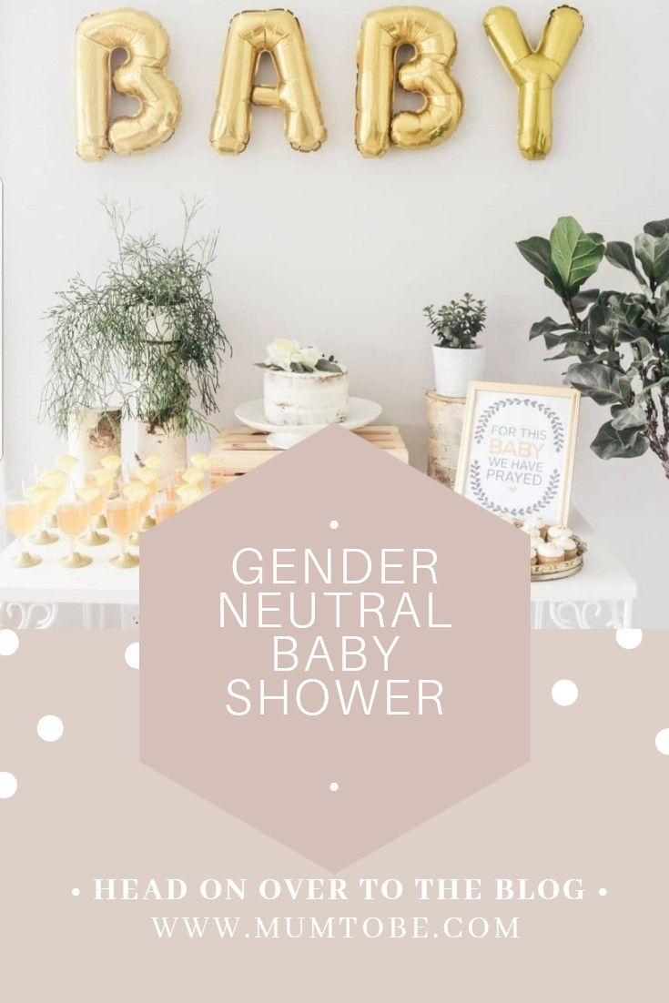 Create An Insta Worthy Gender Neutral Baby Shower On A Budget