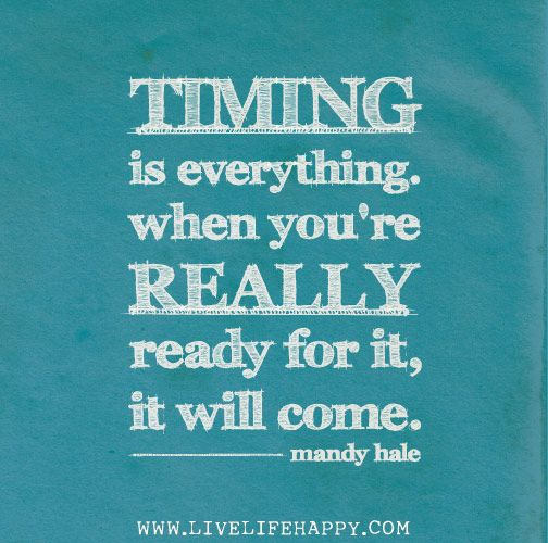 25+ Best Ideas About Timing Is Everything On Pinterest