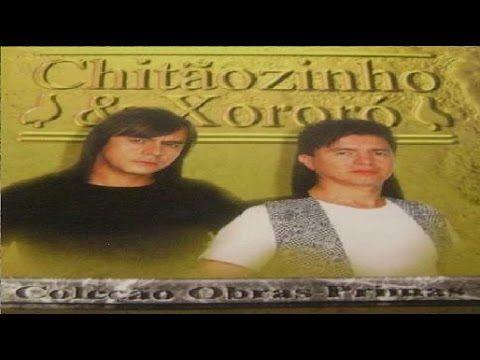 Chitãozinho & Xororó - Coleção Obras primas - Completo