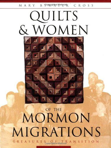 Quilts and Women of the Mormon Migrations - http://www.everythingmormon.com/quilts-and-women-of-the-mormon-migrations/  #mormonproducts #LDS #mormonlife