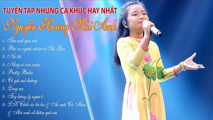 Nguyễn Hoàng Mai Anh The Voice Kids - Những bài hát hay nhất