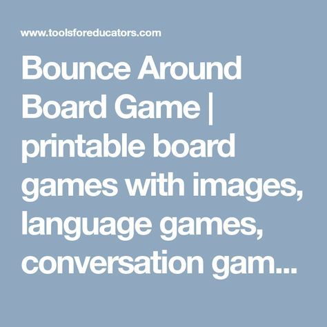 Bounce Around Board Game | printable board games with images, language games, conversation games, English vocabulary games to print