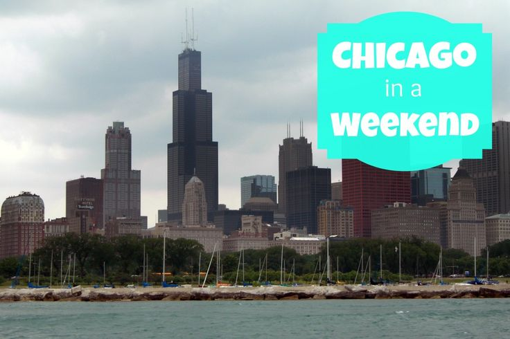 Chicago in a Weekend via @myhighestself