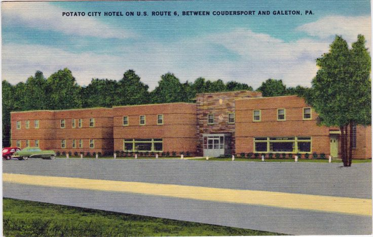 "Potato City Hotel, Coudersport, PA, ca. 1940's - 1950's.  ""In the heart of Pennsylvania's Black Forest Region with big game hunting and fishing.  Telephone:  793."""