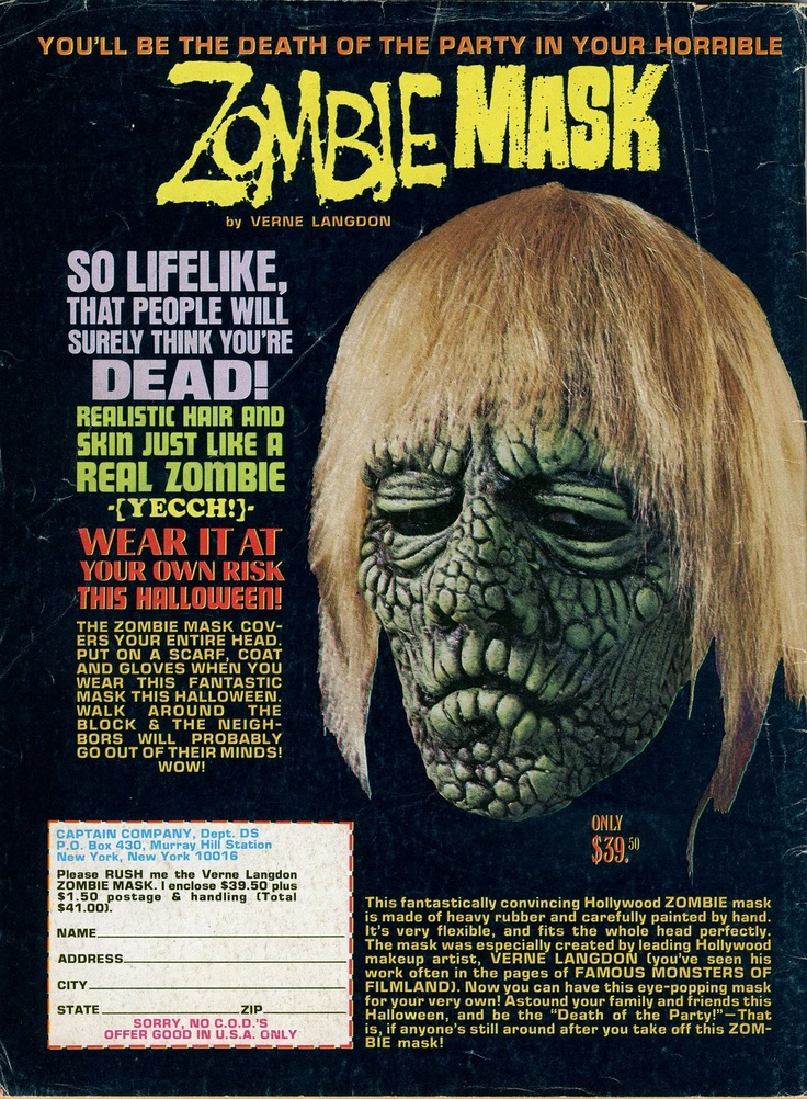 """Zombie Mask Love the line: """"So Lifelike, That People Will Surely Think You're DEAD!"""""""