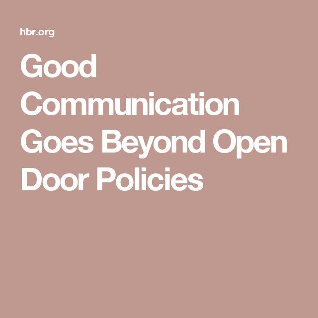 Good Communication Goes Beyond Open Door Policies