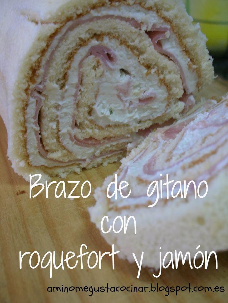 """ME GUSTA... blog (""""A mí no me gusta cocinar""""): Brazo de gitano salado, con roquefort (o queso azul) y jamón"""