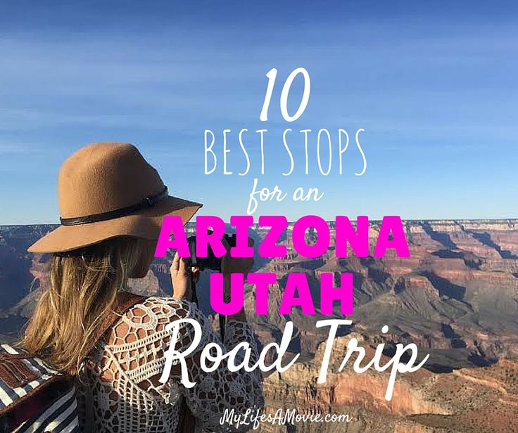 The top 10 most awesome sites to see on an Arizona Utah road trip, from the Grand Canyon, to Zion National Park, and some secret spots in between!